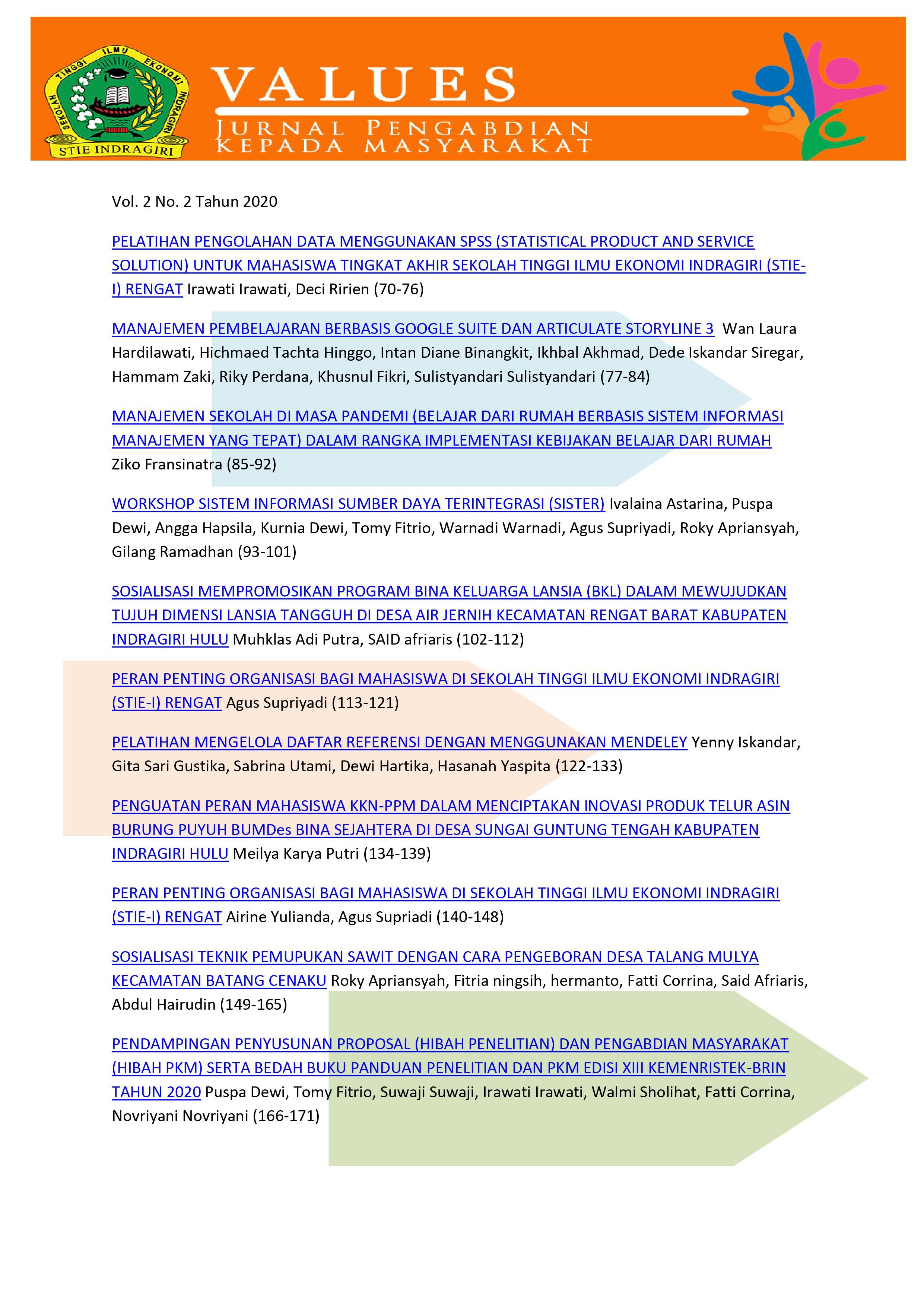 View Vol. 2 No. 2 (2020): VALUES: Jurnal Pengabdian Kepada Masyarakat